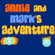 Annie and Marks Adventure
